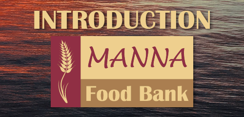 Introduction to the Manna Food Bank