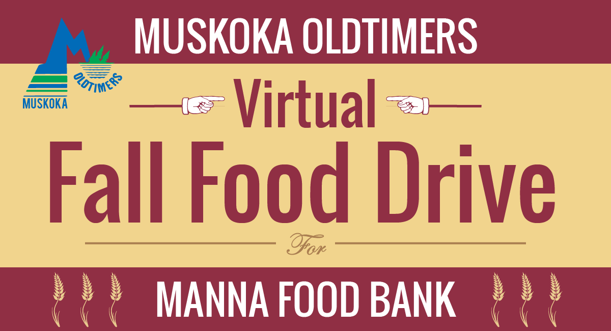 Poster for Muskoka Oldtimers Virtual Fall Food Drive for Manna